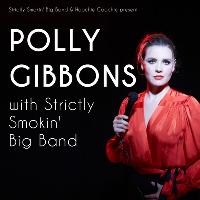 Polly Gibbons & The Strictly Smokin Big Band