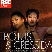 RSC Live: Troilus and Cressida Recorded at the Royal Shakespeare