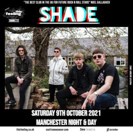 Shade - Manchester