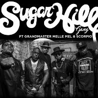 sugarhillgang ft grandmaster melle mel & scorpio the furious 5