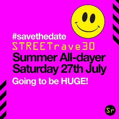 STREETrave 30 Summer All Dayer