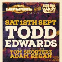 Leftfoot & Bigger Than Barry Present Todd Edwards