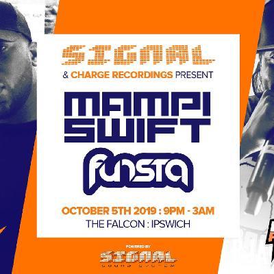 Signal DNB present Charge Recordings ft. MAMPI SWIFT & MC FUNSTA