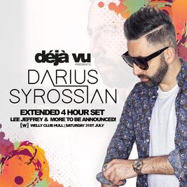 Deja vu presents Darius Syrossian