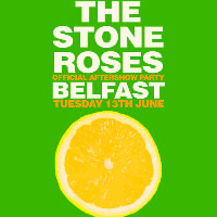 The Offical Stone Roses Party Belfast