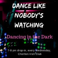 Dancing in the Dark - DITD Chorlton
