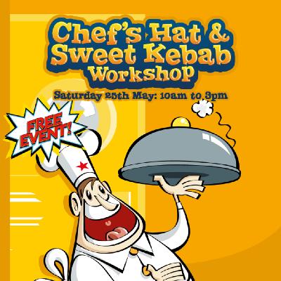 Chefs Hat & Sweet Kebab Workshop