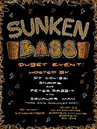 The Bass-Off! SUNKENBASS DEBUT SHEFFIELD EVENT @Plot22