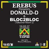 Erebus Meets Donald-D & Bloc2Bloc (Takeover)