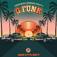 G-FUNK, West Coast Gangsta Special Fri 26th Oct
