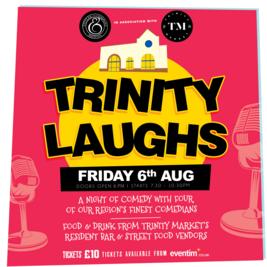 Trinity Laughs