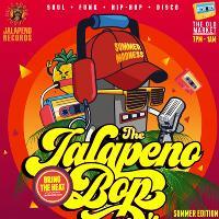 The Jalapeno Bop - Summer Edition