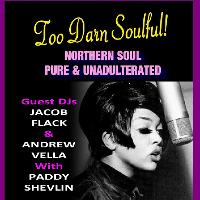 Too Darn Soulful - Northern Soul