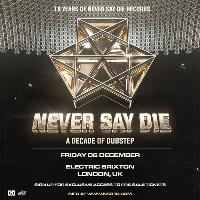 10 Years of Never Say Die - London