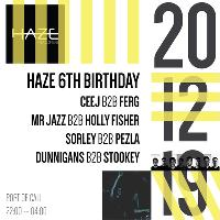 Haze 6th Birthday
