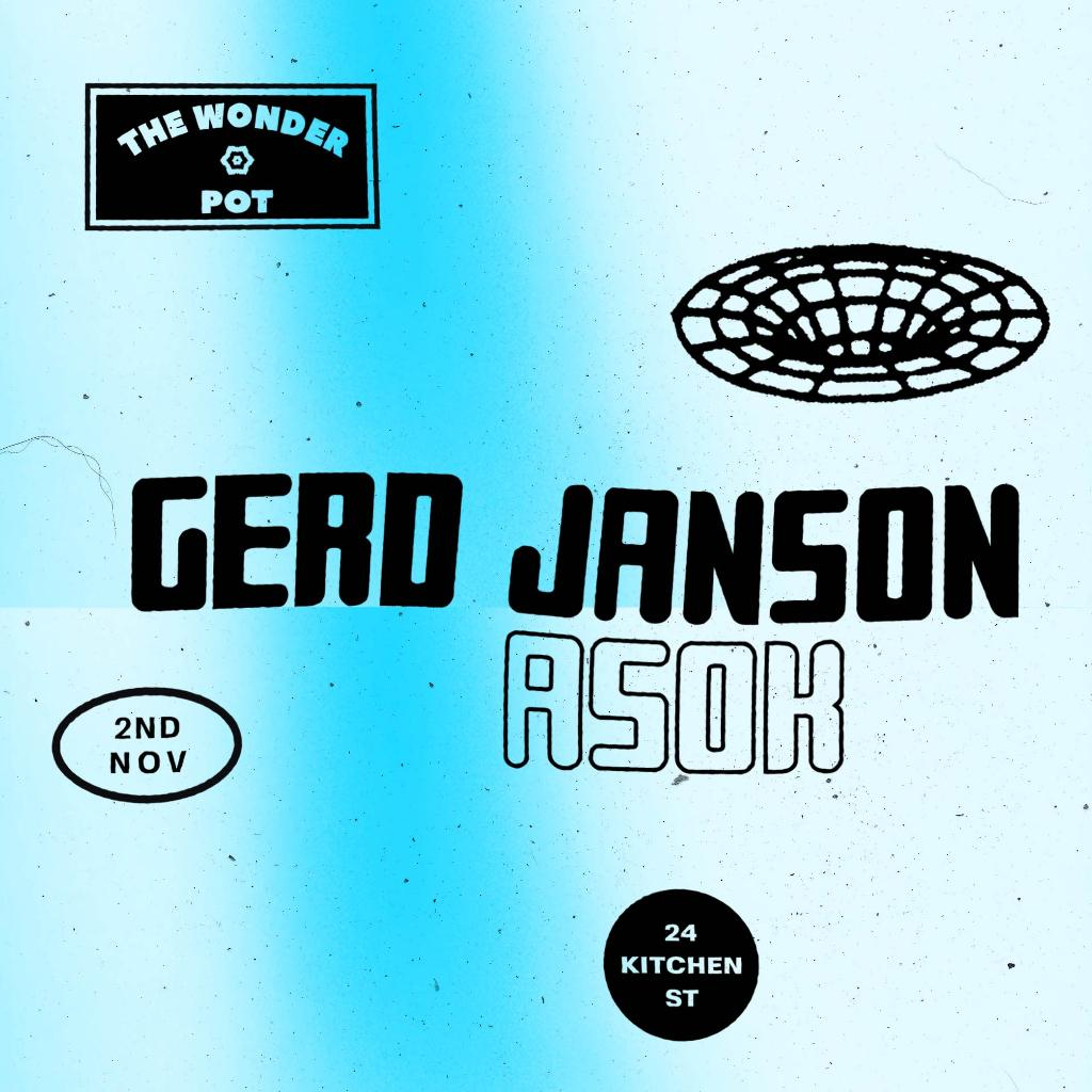 The Wonder Pot w/ Gerd Janson & Asok