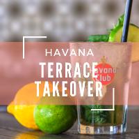 Havana Terrace Takeover