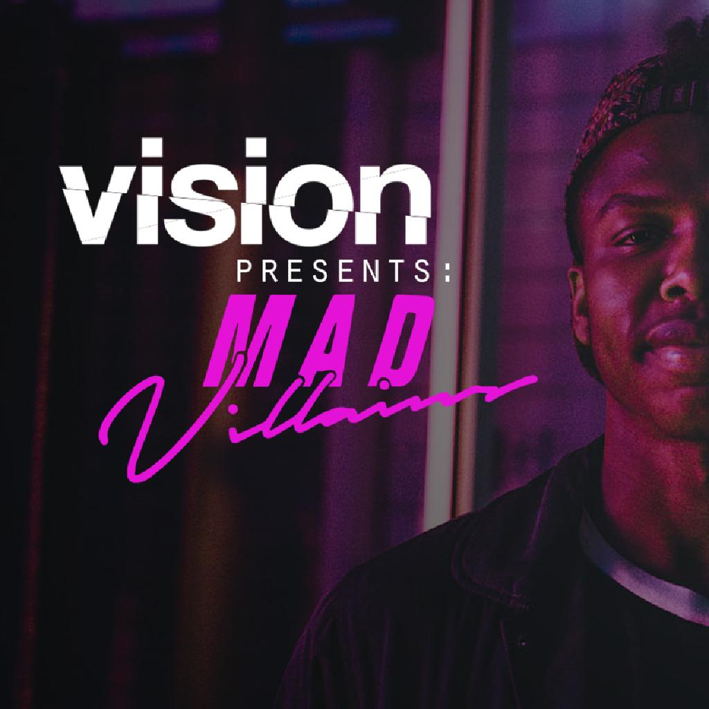 Vision #006: Offical Afterparty w/ Mad Villains
