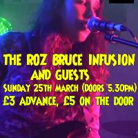 The Roz Bruce Infusion - Roz's Birthday Bash!