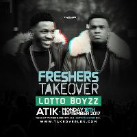 FreshersTakeover feat Lotto Boyzz | Mon 18th Sep | Atik Windsor