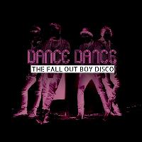 Dance Dance - The Fall Out Boy Disco