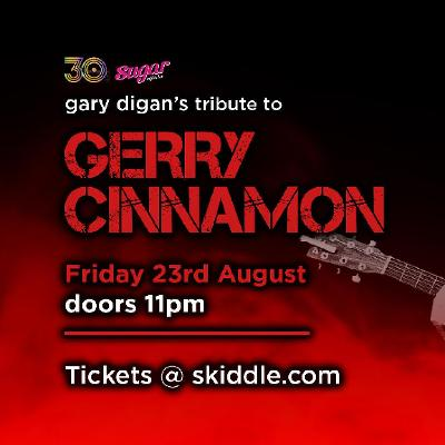 Chic Friday Presents Gerry Cinnamon Tribute