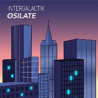 Osilate X Intergalactik Pres. Jordan Villa | Senna ALL NIGHT LONG