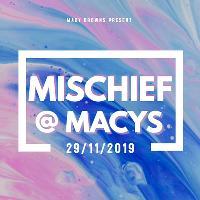 MISCHIEF @ MACYS
