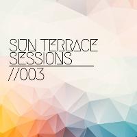 SUN TERRACE SESSIONS //003