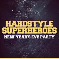 Hardstyle Superheroes NYE Party