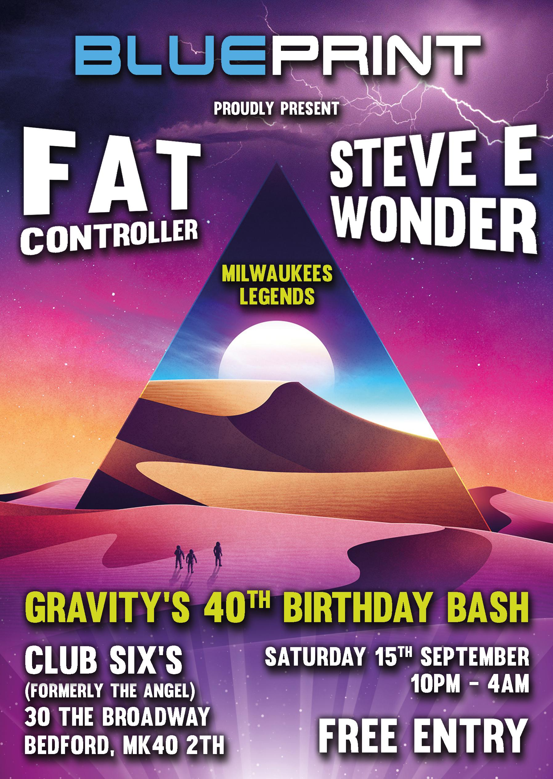Blueprint present fat controller steve e wonder tickets club event flyer malvernweather