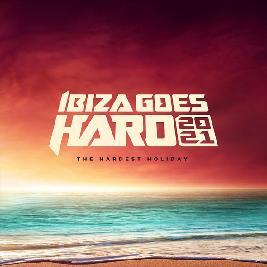Ibiza Goes Hard 2021