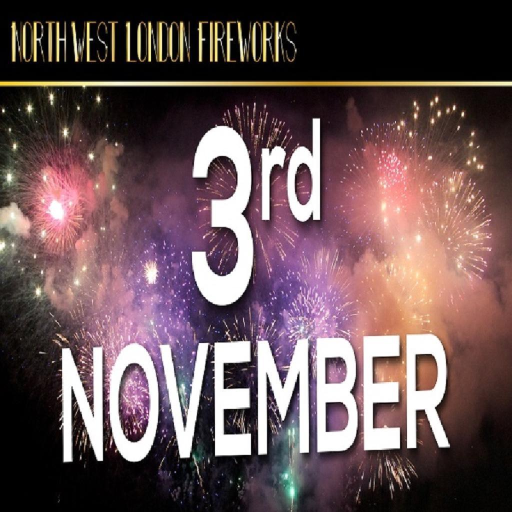North West London Fireworks Display, Saturday 3rd November 2018