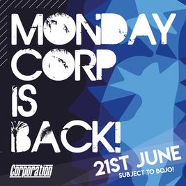 Monday Corp - The Return