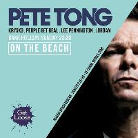 Get Loose presents Pete Tong on The Beach