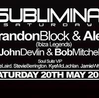 Subliminal Saturdays Presents Brandon Block & Alex P