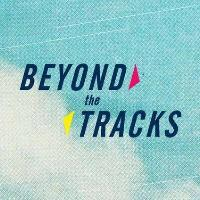 Beyond The Tracks Festival