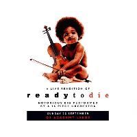 The Notorious B.I.G - An Orchestral Rendition Of Ready To Die