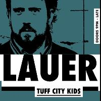 Leftfoot & RetroForward Present Lauer (Tuff City Kids)