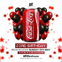 Casa Loco 23rd Birthday