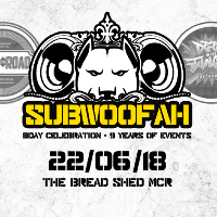 Subwoofah - 9th Birthday!