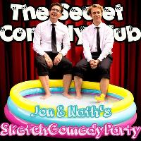 The Secret Comedy Club Presents: Jon & Nath