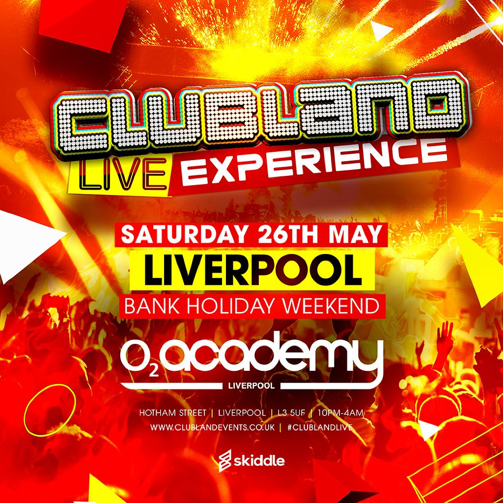 Clubland Live Liverpool