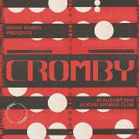 Inside Moves Presents Cromby