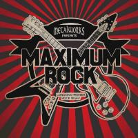 Metalworks Presents 'Maximum Rock'