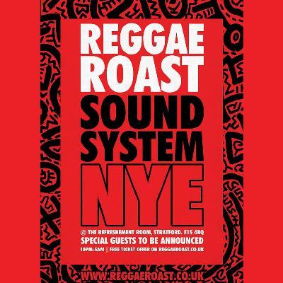 Reggae Roast Sound System NYE