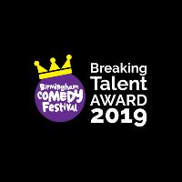 Birmingham Comedy Festival Breaking Talent Award 2019