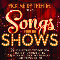 Pick Me Up Theatre Presents Songs from the Shows