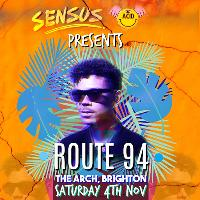 SENSUS x ACID Presents Route 94, Jey Kurmis, Residents