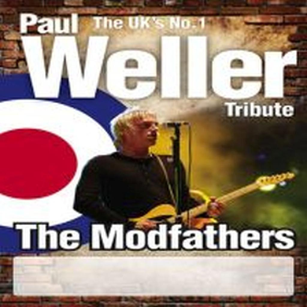 The Modfathers Paul Weller Tribute Band Live